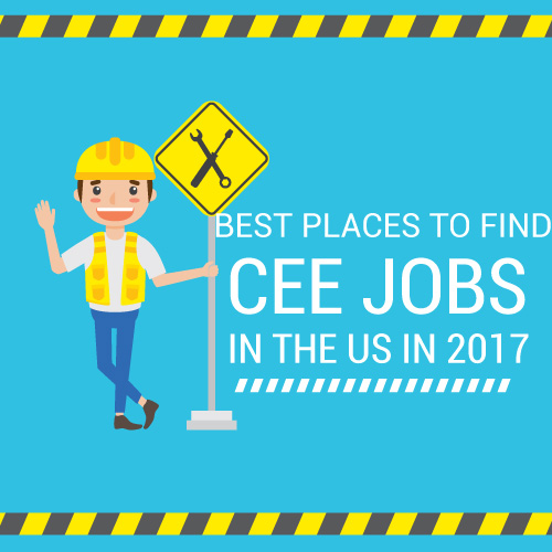 Best places to find Civil, Environmental, and Construction jobs in the US in 2017